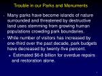 trouble in our parks and monuments