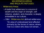 wilderness areas and wildlife refuges