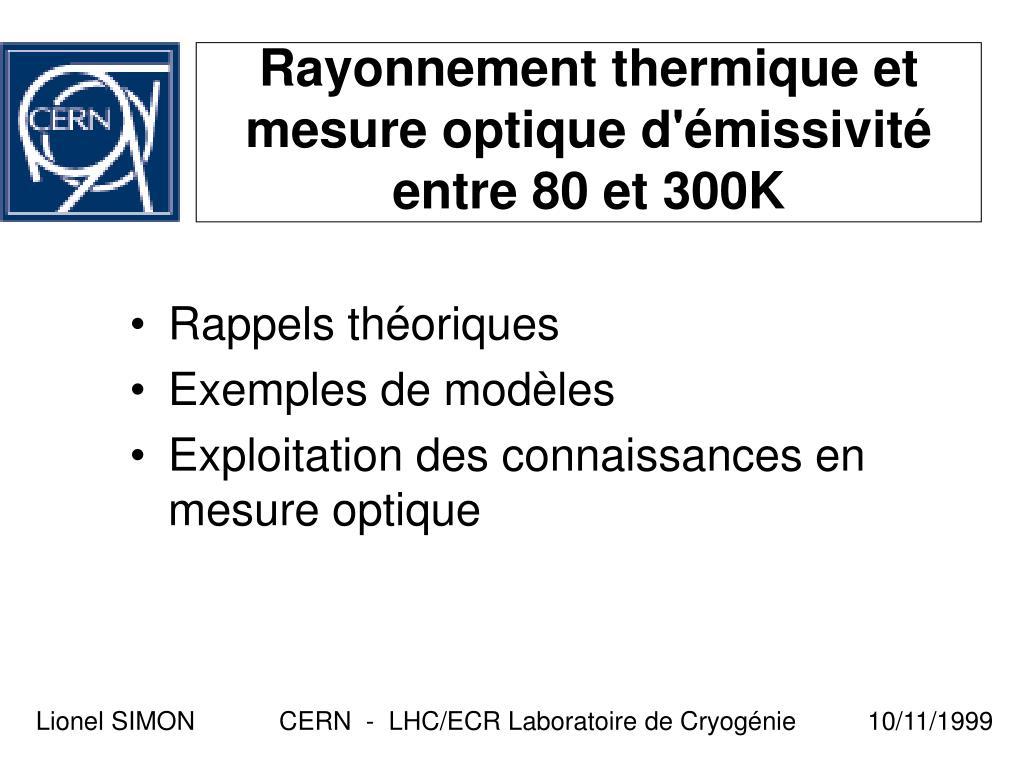 rayonnement thermique et mesure optique d missivit entre 80 et 300k