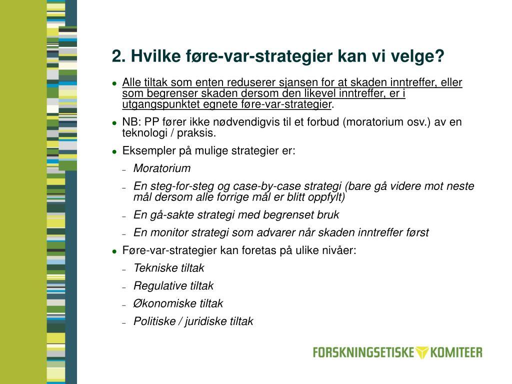 2. Hvilke føre-var-strategier kan vi velge?