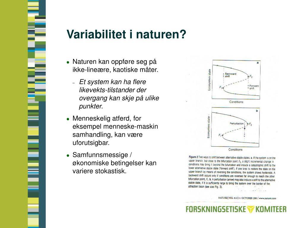 Variabilitet i naturen?