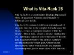 what is vita rack 26