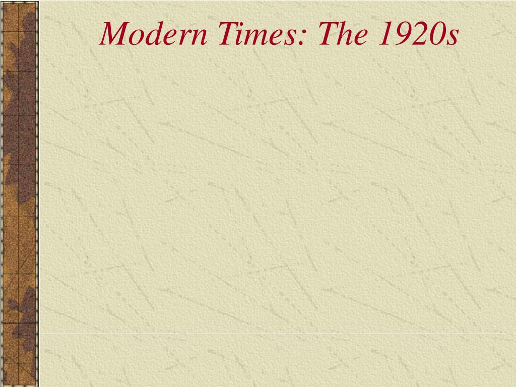 modern times the 1920s