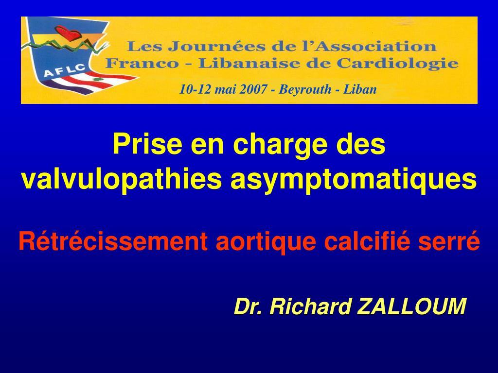 PPT - Prise en charge des valvulopathies asymptomatiques ...