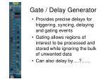 gate delay generator