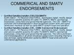 commerical and smatv endorsements