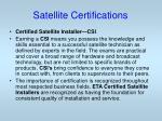 satellite certifications