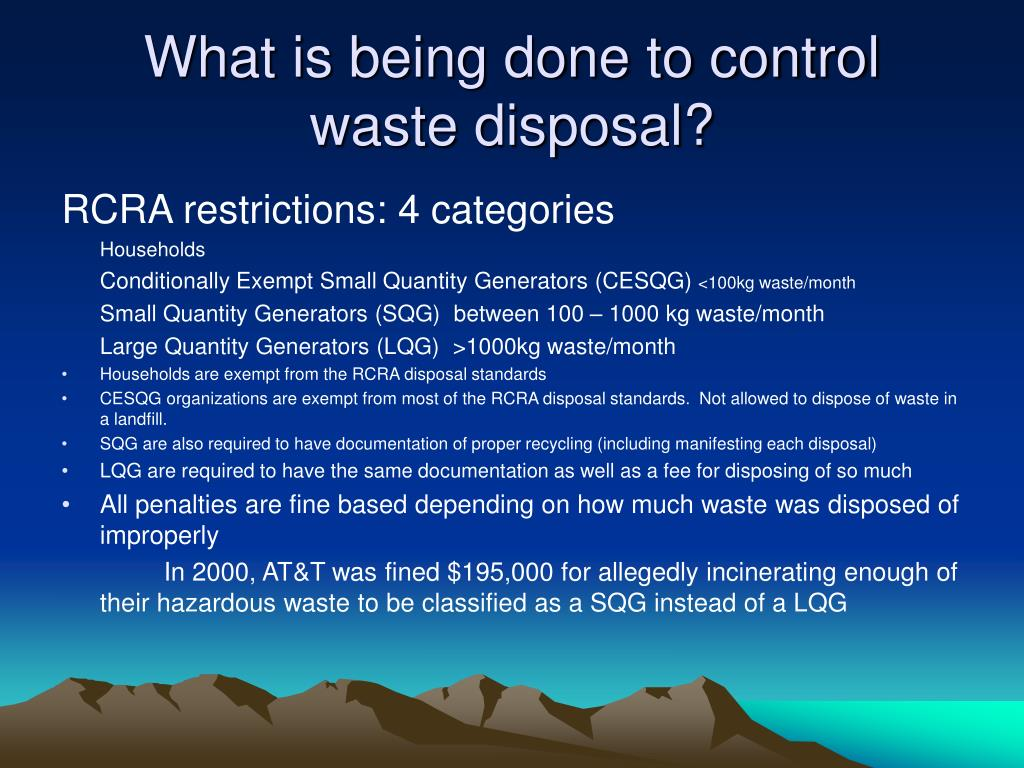 What is being done to control waste disposal?