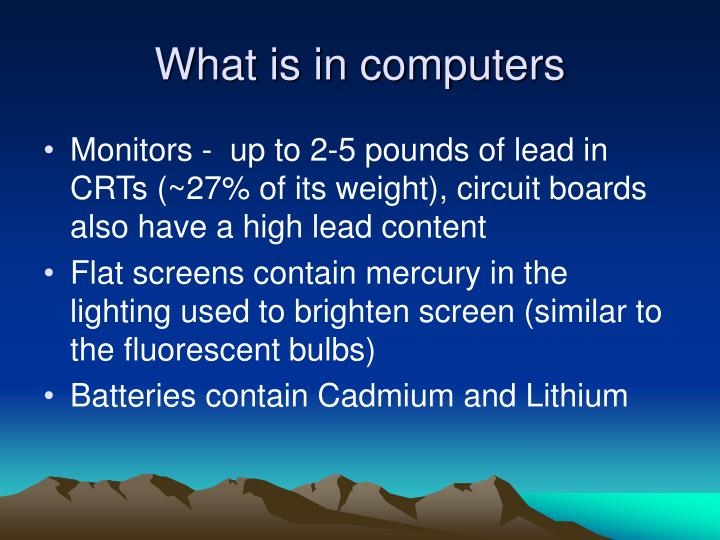 What is in computers