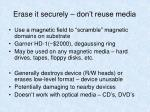 erase it securely don t reuse media