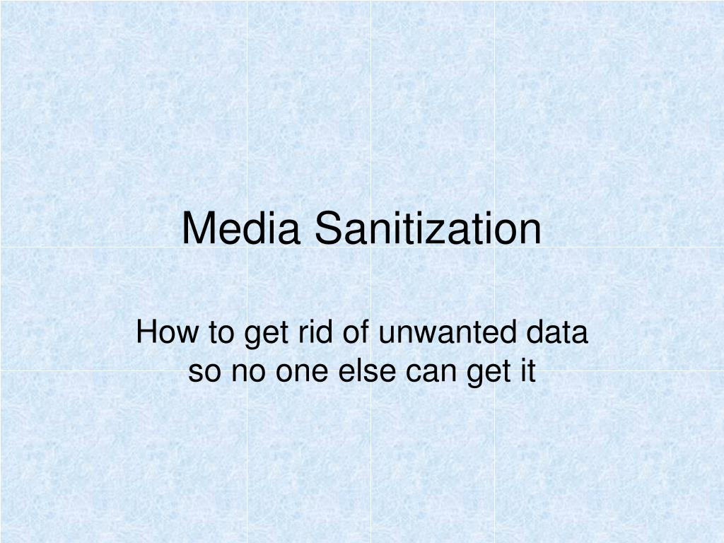 media sanitization l.