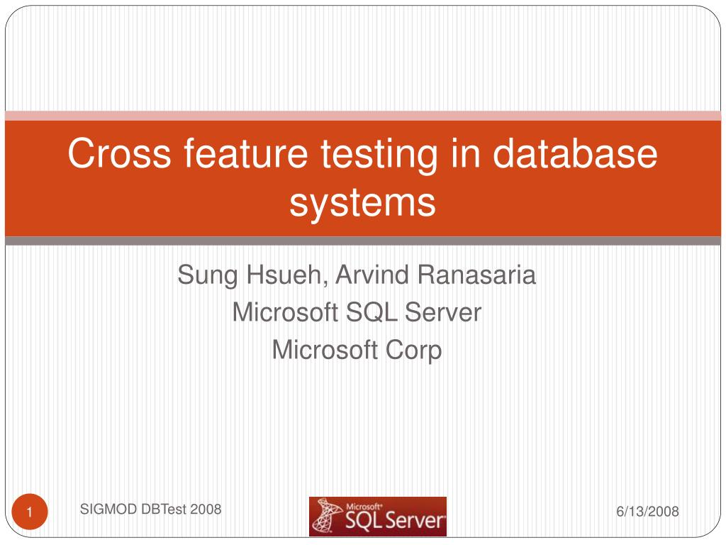 cross feature testing in database systems l.
