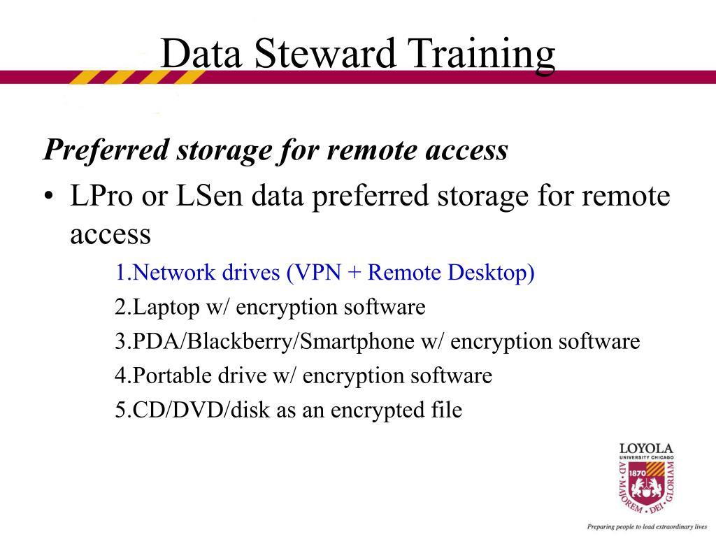 Preferred storage for remote access