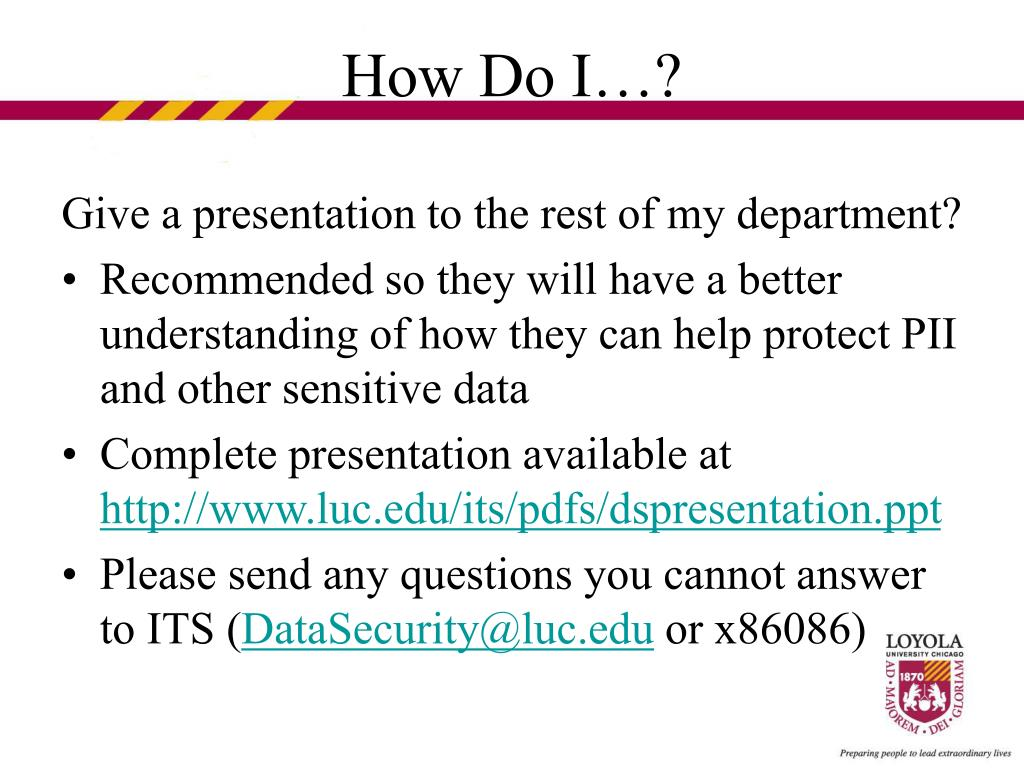 Give a presentation to the rest of my department?