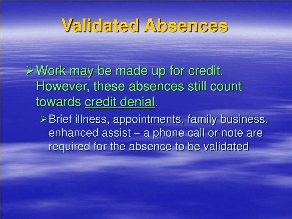 Validated Absences