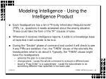 modeling intelligence using the intelligence product