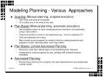 modeling planning various approaches