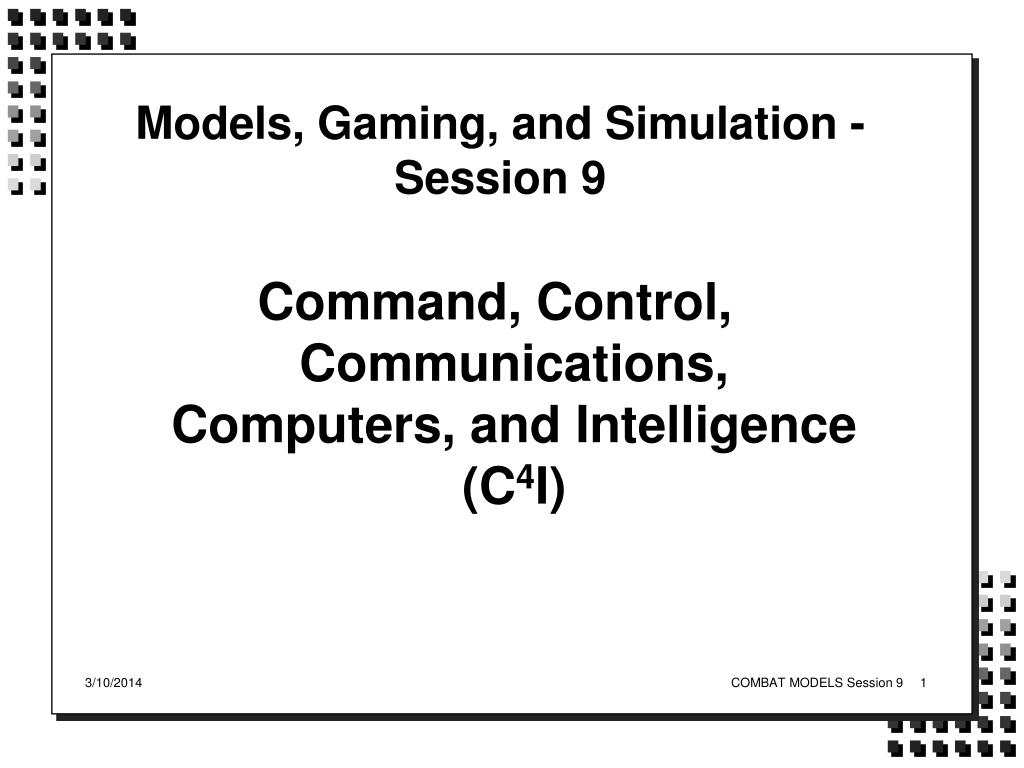 models gaming and simulation session 9 l.