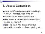 3 assess competition