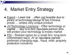 4 market entry strategy
