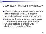 case study market entry strategy