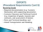 exports procedural requirements cont d