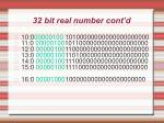 32 bit real number cont d