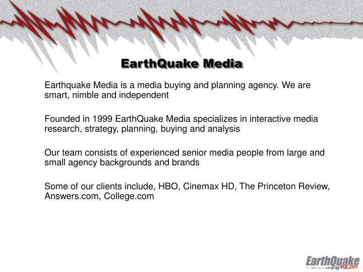 Earthquake media