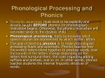 phonological processing and phonics