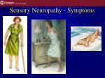sensory neuropathy symptoms
