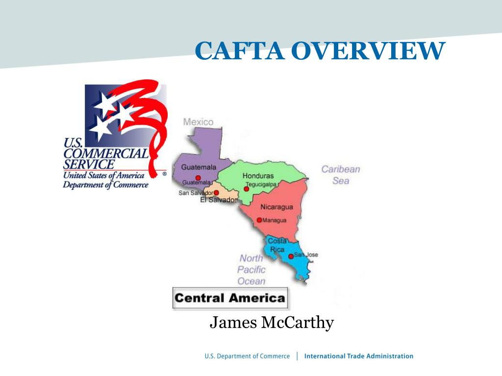 cafta overview l.