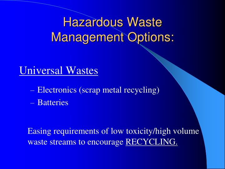 Hazardous waste management options