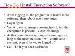 how do i install encryption software23