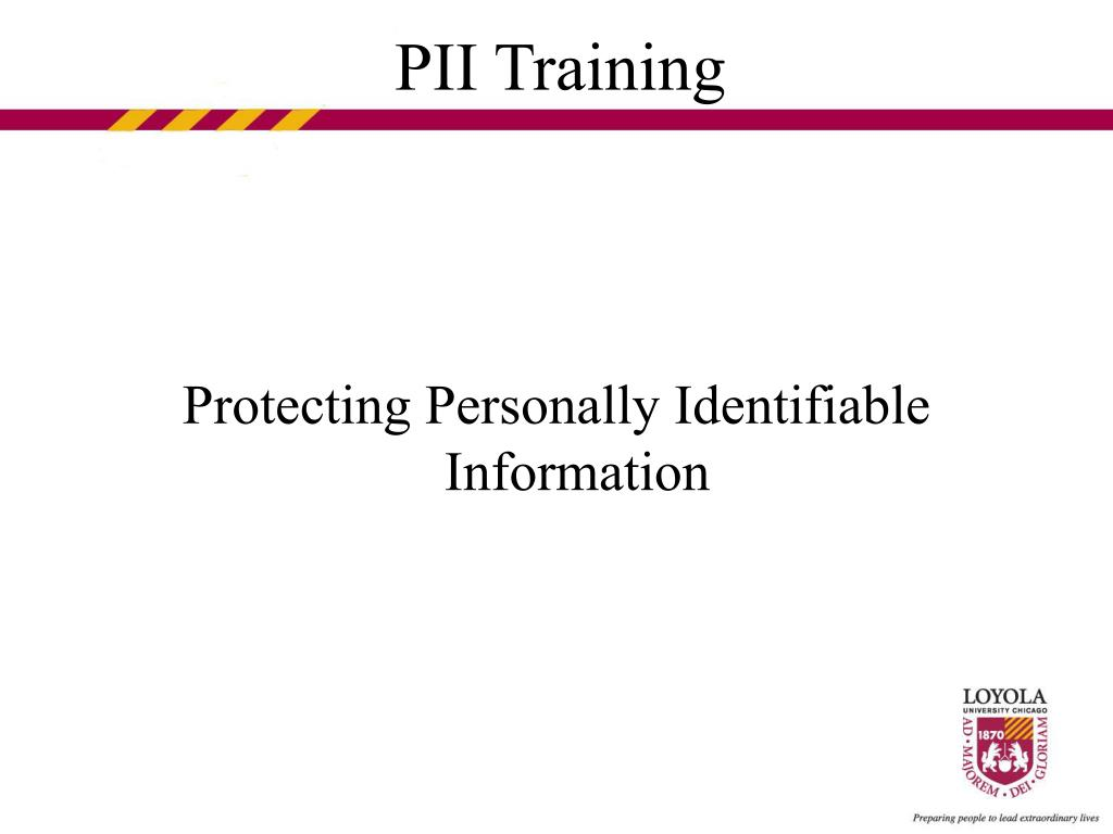 Protecting Personally Identifiable Information
