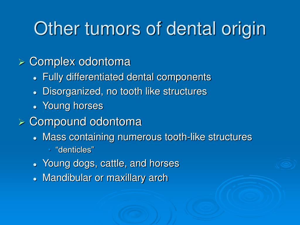 Other tumors of dental origin