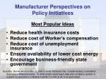 manufacturer perspectives on policy initiatives