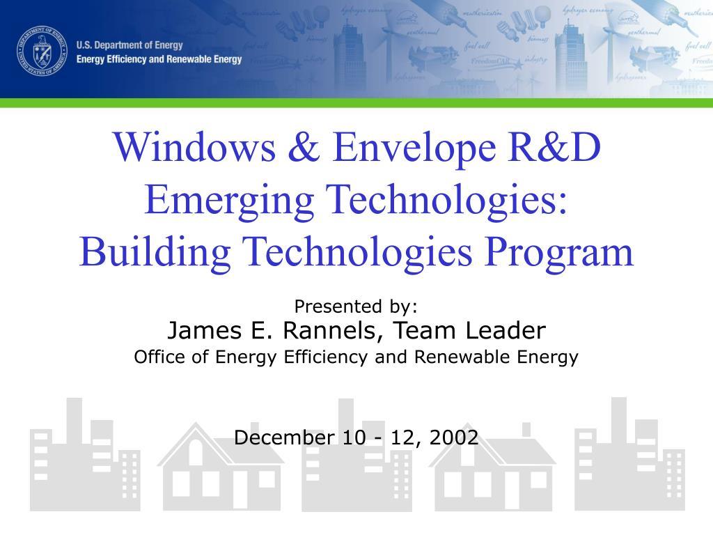 windows envelope r d emerging technologies building technologies program l.