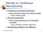 discrete vs continuous manufacturing