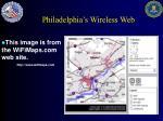philadelphia s wireless web