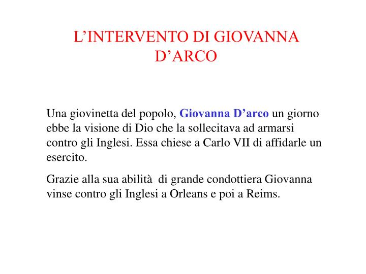 L'INTERVENTO DI GIOVANNA D'ARCO