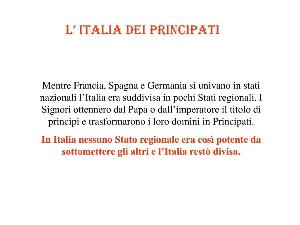 L' italia dei principati