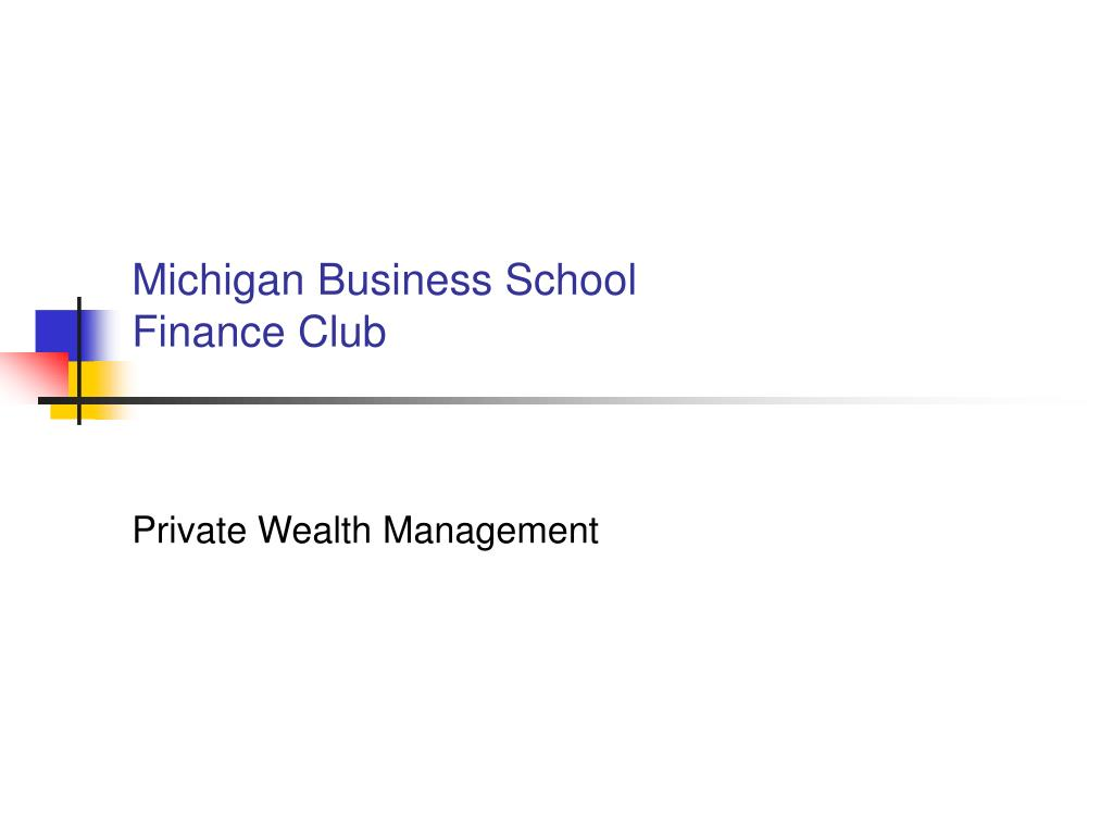michigan business school finance club l.