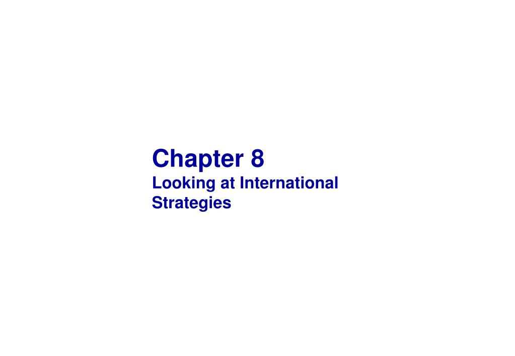 chapter 8 looking at international strategies l.