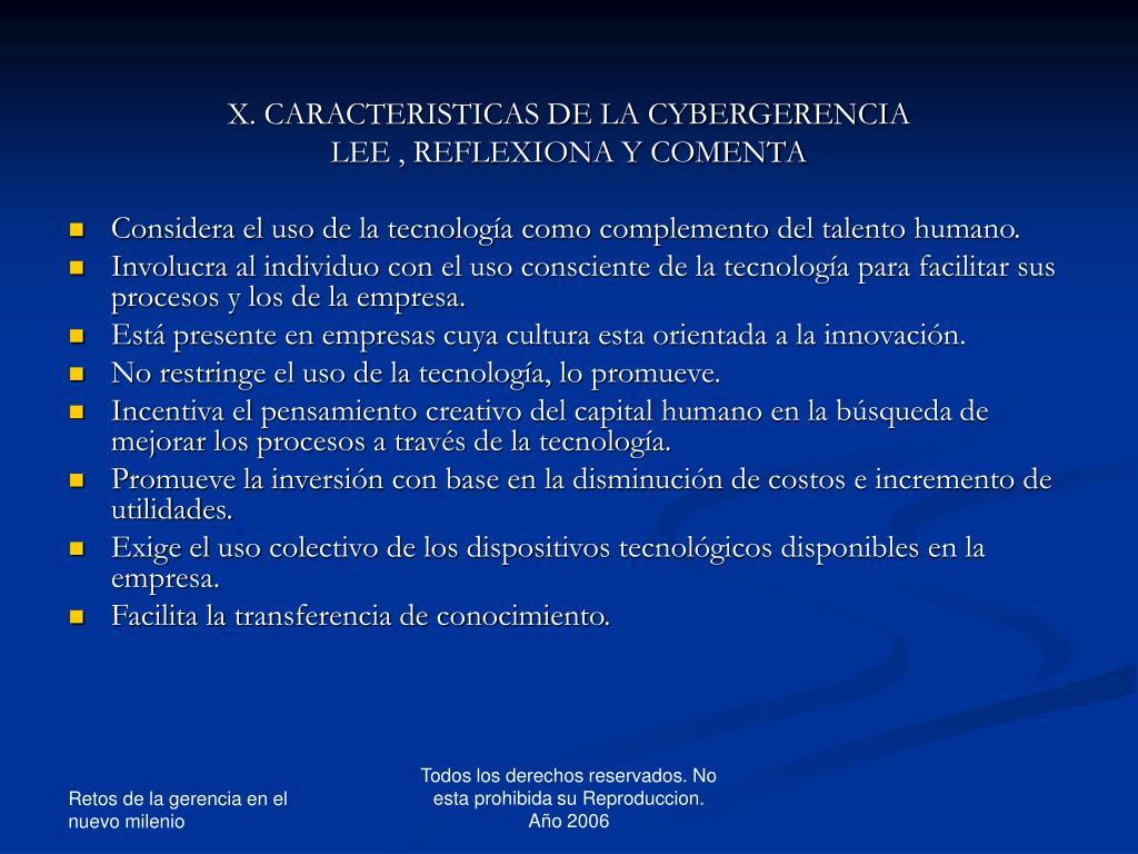 X. CARACTERISTICAS DE LA CYBERGERENCIA