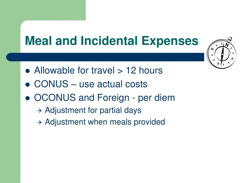 Meal and Incidental Expenses