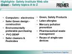 highlights safety institute web site green safety topics a to z