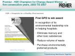 premier h2e champion for change award winner five consecutive years 2003 to 2007