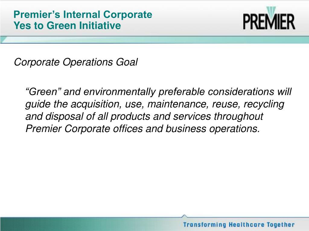 Premier's Internal Corporate