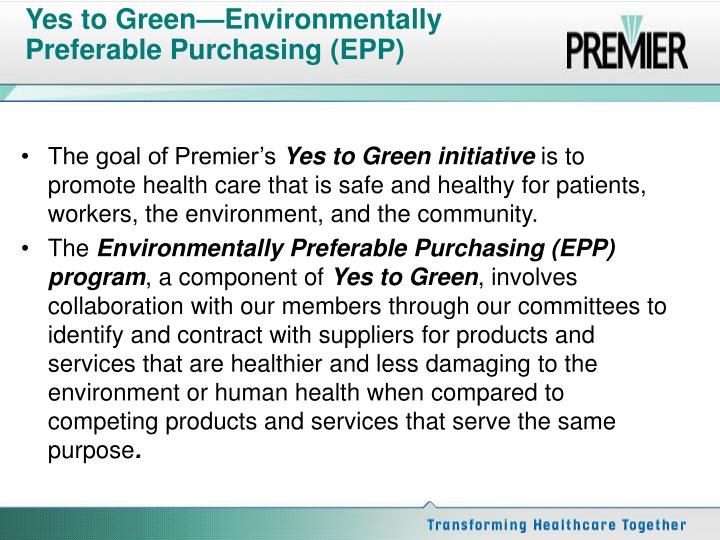 Yes to green environmentally preferable purchasing epp