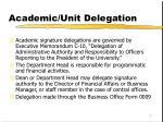 academic unit delegation